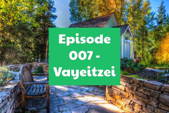 Episode 007 - Vayeitzei